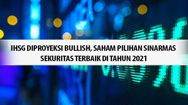 saham-pilihan-sinarmas-sekuritas-terbaik-di-2021